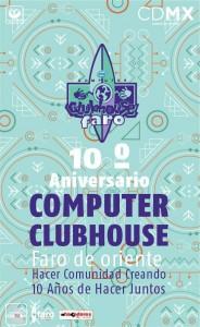 10 º Aniversario del Computer Clubhouse Faro de Oriente @ Faro de oriente | Ciudad de México | Distrito Federal | México