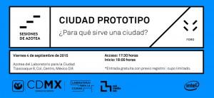 Ciudad Prototipo // Sesiones de Azotea @ Laboratorio de la Ciudad