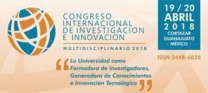 Congreso Internacional de Investigación e Innovación 2018 @  Universidad Centro de Estudios Cortazar