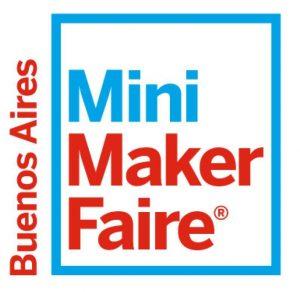 Buenos Aires Mini Maker Faire @  Centro Cultural de la Ciencia